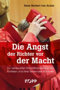 Hans Herbert von Arnim - Die Macht der Richter vor der Macht - Kopp Verlag - 12,99 Euro