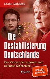 Buch Stefan Schubert - Die Destabilisierung Deutschlands - Kopp Verlag 9,99 Euro