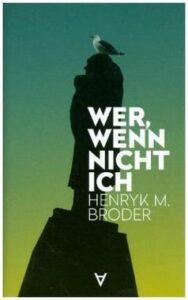 Buch Wer, wenn nicht ich - Henryk M. Broder