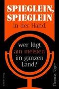 Thomas Röper - Spieglein, Spieglein in der Hand, wer lügt am meisten im ganzen Land - Kopp Verlag 19,95 Euro