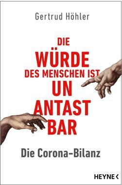 Gertrud Höhler - Die Würde des Menschen ist unantastbar - Kopp Verlag 12,00 Euro