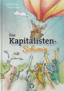 Buch Stephan Keuter - Das Kapitalisten-Schwein - Eine Parabel von Unternehmertum, Freiheit und Mut - Kopp Verlag 11,90 Euro