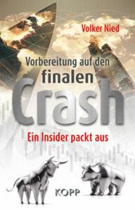 Volker Nied -Vorbereitung auf den finalen Crash - Kopp Verlag 22,99 Euro