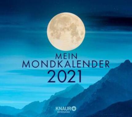 Mein Mondkalender 2021 - Abreisskalender mit Inspirationen für jeden Tag - Kopp Verlag 14,99 Euro