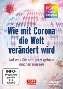 DVD - Kopp-Online-Kongress 2020 - Wie mit Corona die Welt verändert wird - Kopp Verlag - 39,00 Euro