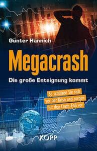 Günter Hannich - Megacrash - Die große Enteigung kommt - Kopp Verlag - 19,99 Euro
