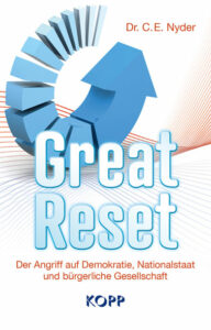 Dr. C. E. Nyder - Great Reset - Kopp Verlag 22,99 Euro