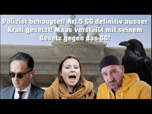 Polizist behauptet! Art.5 GG definitiv außer Kraft gesetzt! Maas verstößt mit seinem Gesetz gegen GG; Bild: Startbild Youtube