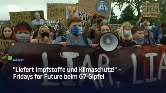 #FridaysforFuture fordert Lockdowns wegen Klimaschutz beim G7-Gipfel: Bild: Startbild Youtube RT DE