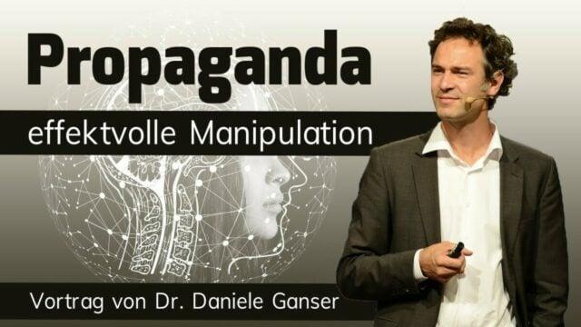 Propaganda – effektvolle Manipulation | Daniele Ganser; Bild: Startbild Youtube