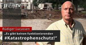 """""""Es gibt keinen funktionierenden #Katastrophenschutz!""""   Rüdiger Lucassen; Bild: Startbild Youtubevideo Junge Freiheit"""